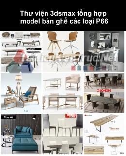 Thư viện 3dsmax tổng hợp Model bàn ghế các loại P66