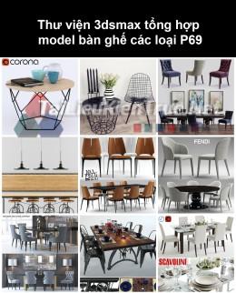 Thư viện 3dsmax tổng hợp Model bàn ghế các loại P69