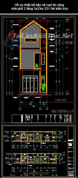 Hồ sơ thiết kế bản vẽ cad thi công nhà phố 2 tầng 5x23m 231 full kiến trúc