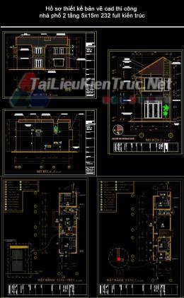 Hồ sơ thiết kế bản vẽ cad thi công nhà phố 2 tầng 5x15m 232 full kiến trúc