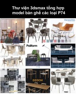 Thư viện 3dsmax tổng hợp Model bàn ghế các loại P74