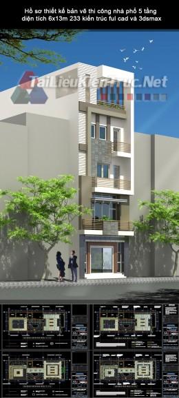Hồ sơ thiết kế bản vẽ thi công nhà phố 5 tầng diện tích 6x13m 233 kiến trúc ful cad và 3dsmax