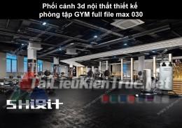 Phối cảnh 3d nội thất Thiết kế phòng tập GYM full file max 030