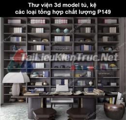 Thư viện 3d model tủ, kệ các loại tổng hợp chất lượng P149