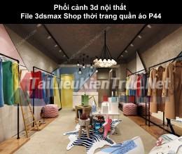 Phối cảnh 3d nội thất File 3dmax Shop thời trang quần áo p44
