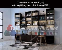 Thư viện 3d model tủ, kệ các loại tổng hợp chất lượng P171