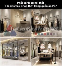 Phối cảnh 3d nội thất File 3dmax Shop thời trang quần áo p47