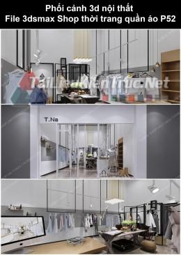 Phối cảnh 3d nội thất File 3dmax Shop thời trang quần áo p52