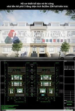 Hồ sơ thiết kế bản vẽ thi công nhà liền kề phố 3 tầng diện tích 9x20m 236 ful kiến trúc
