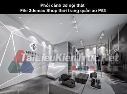 Phối cảnh 3d nội thất File 3dmax Shop thời trang quần áo p53