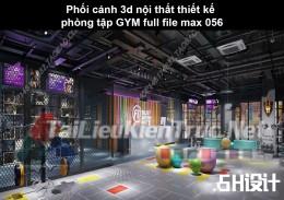 Phối cảnh 3d nội thất Thiết kế phòng tập GYM full file max 056