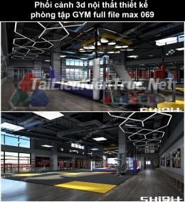 Phối cảnh 3d nội thất Thiết kế phòng tập GYM full file max 069