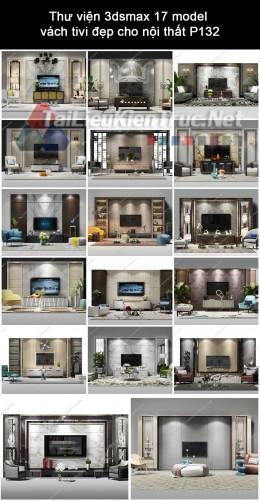 Thư viện 3dsmax 17 model vách tivi đẹp cho nội thất P132
