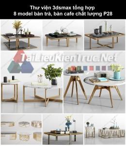 Thư viện 3dsmax tổng hợp 8 model bàn trà, bàn cafe chất lượng p28