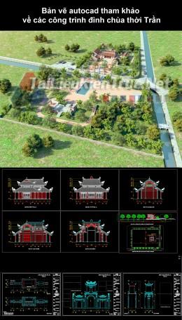 Bản vẽ autocad tham khảo về các công trình đình chùa thời Trần