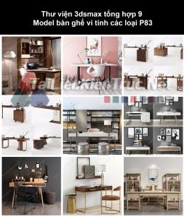 Thư viện 3dsmax tổng hợp 9 Model bàn ghế vi tính các loại P83