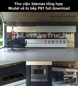 Thư viện 3dsmax tổng hợp Model về tủ bếp P61 full download