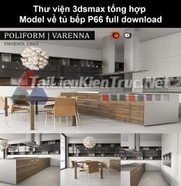 Thư viện 3dsmax tổng hợp Model về tủ bếp P66 full download