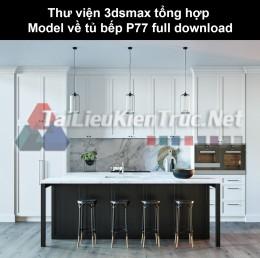 Thư viện 3dsmax tổng hợp Model về tủ bếp P77 full download