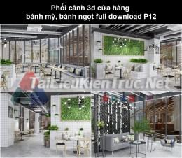 Phối cảnh 3d cửa hàng bánh mỳ, bánh ngọt full download P12