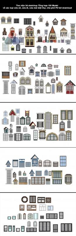 Thư viện 3d sketchup Tổng hợp 100 Model về các loại cửa sổ, cửa đi, cửa mái biệt thự, nhà phố P8 full download