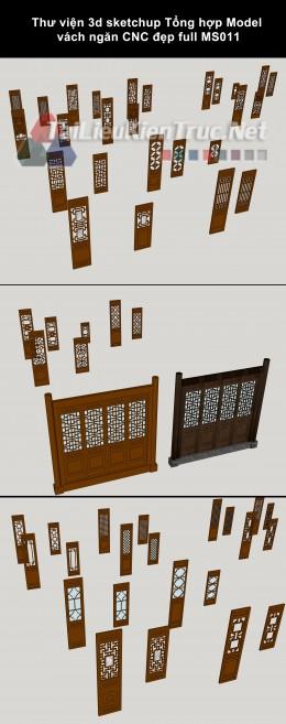 Thư viện 3d sketchup Tổng hợp Model vách ngăn CNC đẹp full MS011