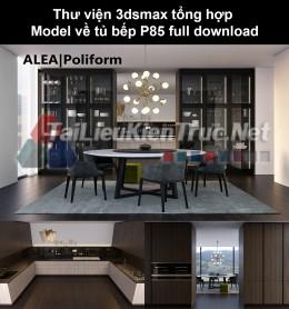 Thư viện 3dsmax tổng hợp Model về tủ bếp P85 full download