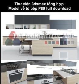 Thư viện 3dsmax tổng hợp Model về tủ bếp P89 full download