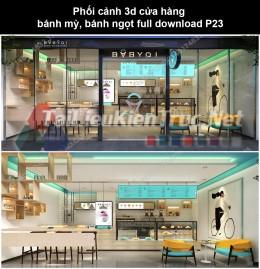 Phối cảnh 3d cửa hàng bánh mỳ, bánh ngọt full download P23