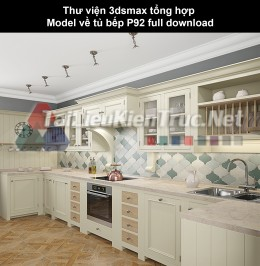 Thư viện 3dsmax tổng hợp Model về tủ bếp P92 full download