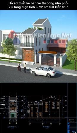 Hồ sơ thiết kế bản vẽ thi công nhà phố 2.5 tầng diện tích 3.7x16m 240 full kiến trúc