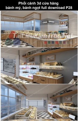 Phối cảnh 3d cửa hàng bánh mỳ, bánh ngọt full download P28