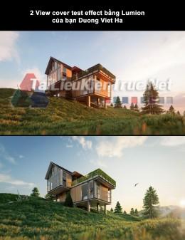 2 View cover test effect bằng Lumion của bạn Duong Viet Ha