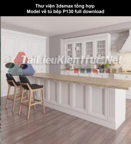 Thư viện 3dsmax tổng hợp Model về tủ bếp P130 full download