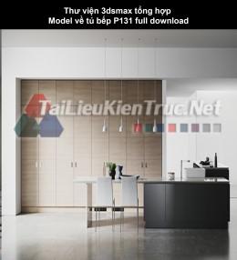 Thư viện 3dsmax tổng hợp Model về tủ bếp P131 full download