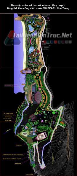 Thư viện autocad bản vẽ autocad Quy hoạch tổng thể khu công viên nước VINPEARL Nha Trang