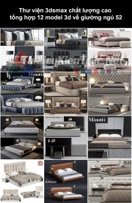 Thư viện 3dsmax chất lượng cao tổng hợp 12 Model 3d về Giường ngủ 52