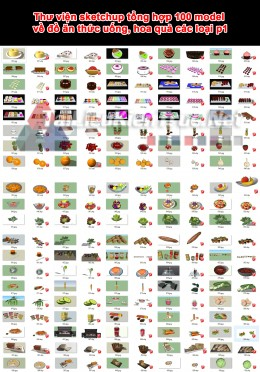 Thư viện sketchup tổng hợp 100 model về đồ ăn thức uống, hoa quả các loại p1