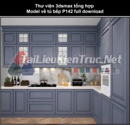 Thư viện 3dsmax tổng hợp Model về tủ bếp P142 full download
