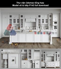 Thư viện 3dsmax tổng hợp Model về tủ bếp P143 full download