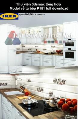 Thư viện 3dsmax tổng hợp Model về tủ bếp P151 full download