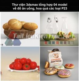 Thư viện 3dsmax tổng hợp 04 model về đồ ăn uống, hoa quả các loại P23