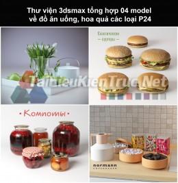 Thư viện 3dsmax tổng hợp 04 model về đồ ăn uống, hoa quả các loại P24