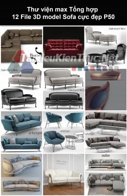 Thư viện max Tổng hợp 12 File 3D model Sofa cực đẹp P50