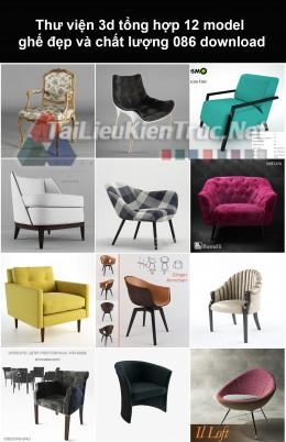 Thư viện 3d Tổng hợp 12 model ghế đẹp và chất lượng 086 download