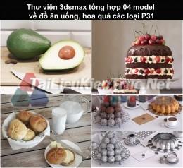 Thư viện 3dsmax tổng hợp 04 model về đồ ăn uống, hoa quả các loại P31