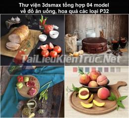 Thư viện 3dsmax tổng hợp 04 model về đồ ăn uống, hoa quả các loại P32