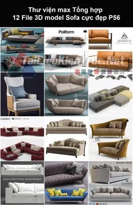 Thư viện max Tổng hợp 12 File 3D model Sofa cực đẹp P56