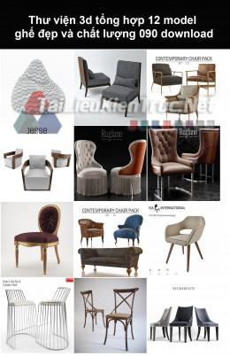 Thư viện 3d Tổng hợp 12 model ghế đẹp và chất lượng 090 download