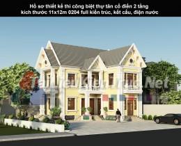 Hồ sơ thiết kế thi công biệt thự tân cổ điển 2 tầng kích thước 11x12m 0204 full kiến trúc, kết cấu, điện nước
